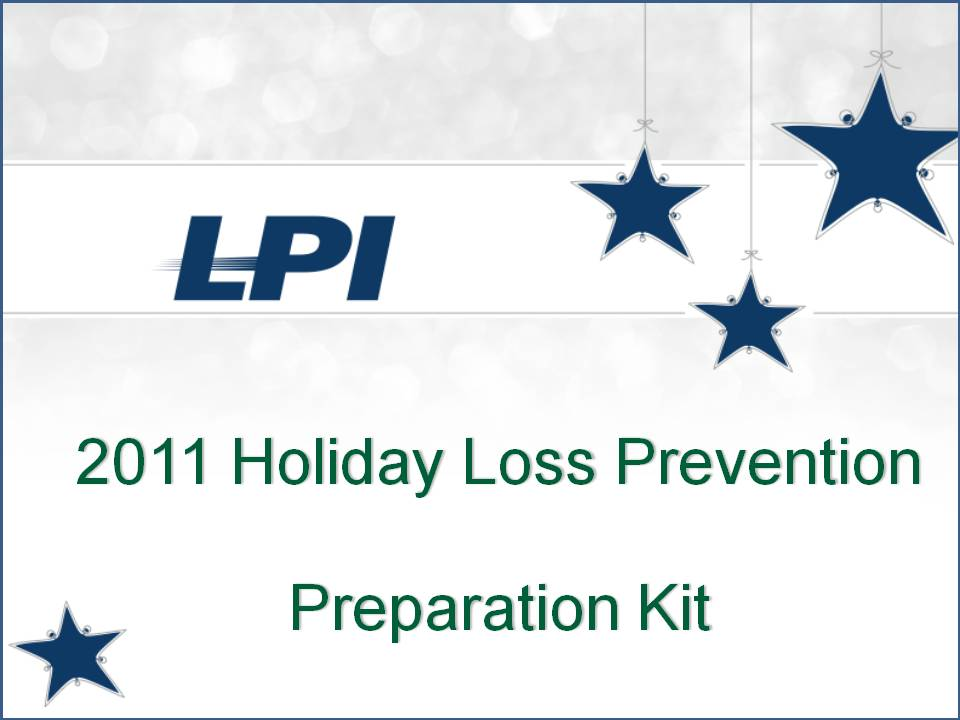 Holiday Loss Prevention Kit